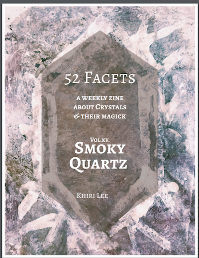 zine cover: 52 Facets XV: Smoky Quartz. Title on purplish background.