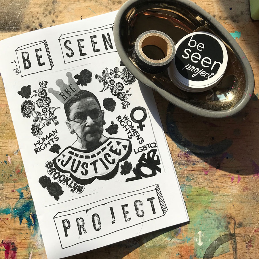 Be Seen zine cover: collage with RBG in the middle, rubber stamped title?