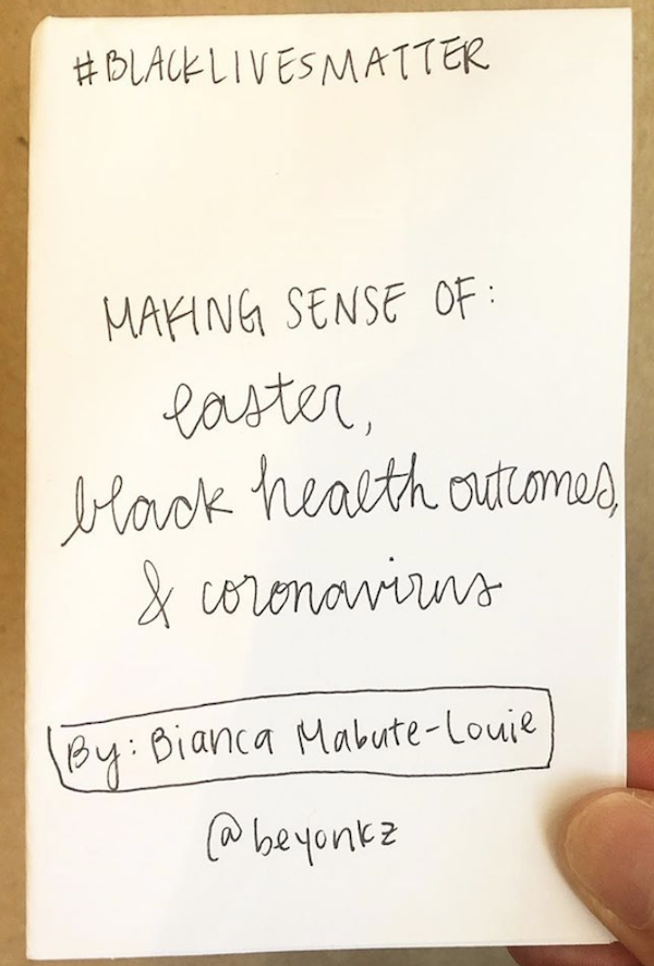 photo of the zine Making Sense of Easter, Black Health, and the creator's thumb holding the zine