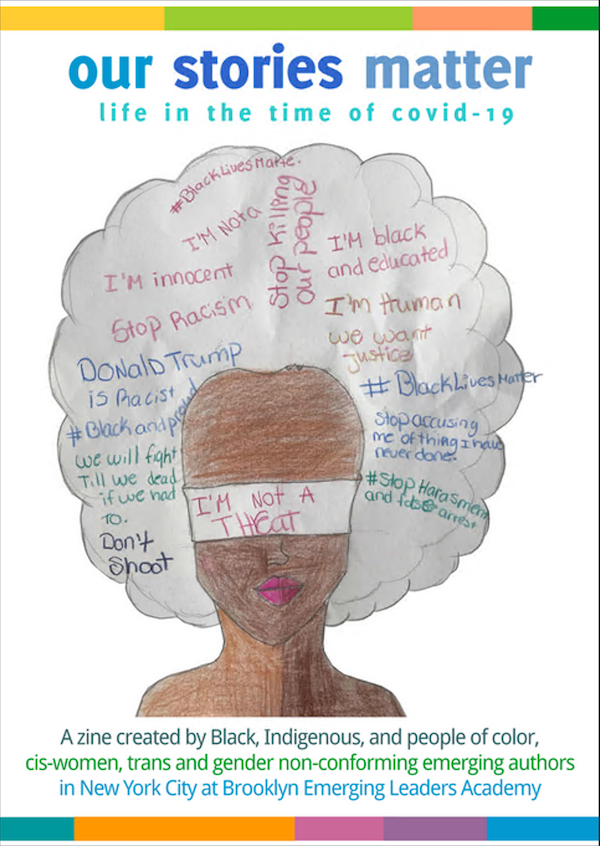 zine cover: Our Stories Matter. Drawing of brown-skinned person with a large white/gray Afro and a blindfold with words collaged in the white/gray areas