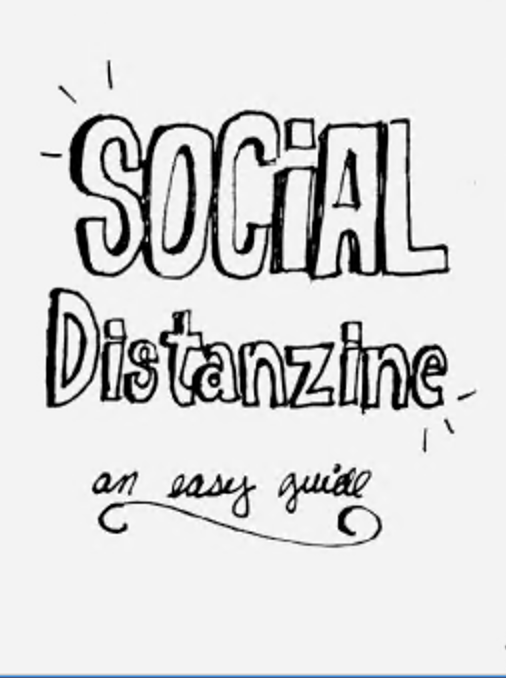 zine cover: handwritten title Social Distanzine: An Easy Guide