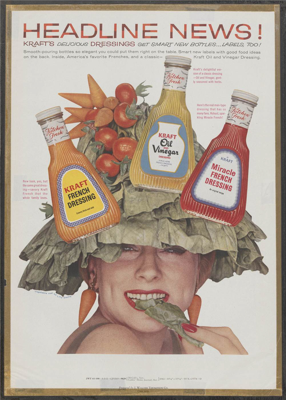"""Headline News! Kraft's delicious dressings get smart new bottles... and labels too!"" Bottles of Kraft salad dressing are superimposed over the head of a woman, who is wearing a hat and earrings made from salad leaves, tomatoes and carrots. Emphasises the design and utility of the new bottles."