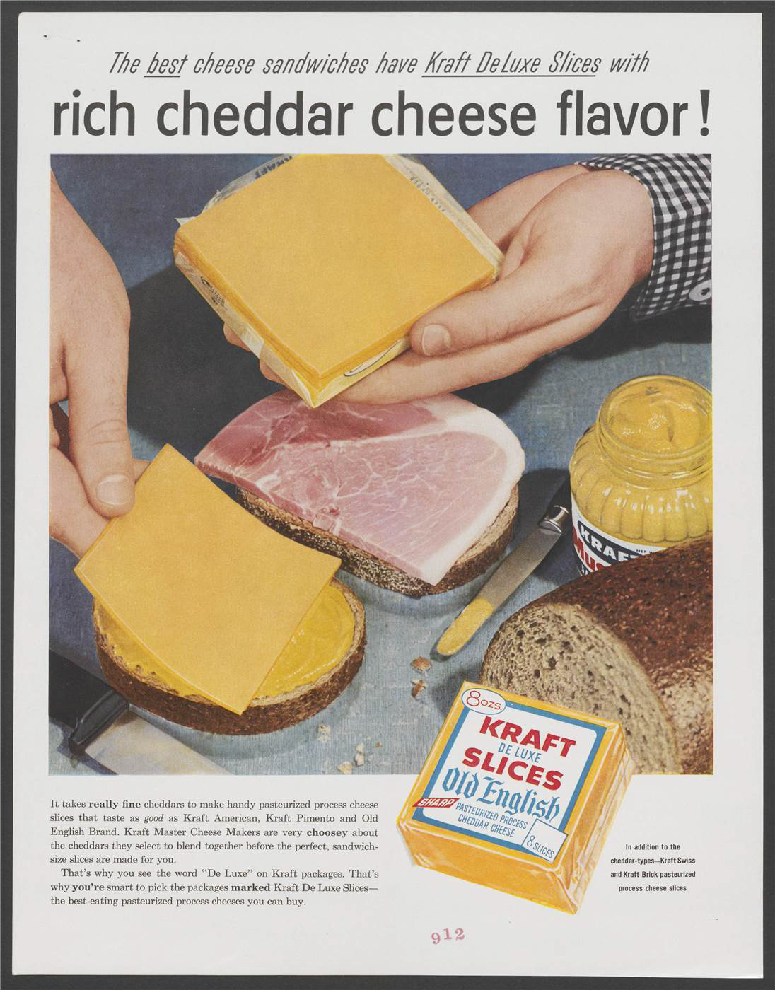 """The best cheese sandwiches have Kraft De Luxe Slices with rich cheddar cheese flavor!"" Photograph of a cheese and ham sandwich being prepared with Kraft mustard and slices of Kraft cheese. The packaging for Kraft De Luxe Slices is shown below. Stresses the quality of Kraft cheeses."