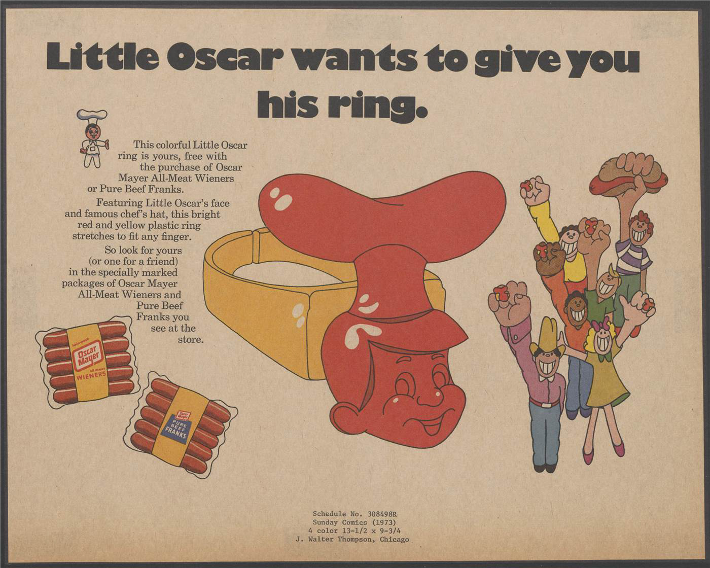 """Little Oscar wants to give you his ring."" Artwork of a ring with the face of Little Oscar with a sausage on his head on it, and people wearing their rings. Text states that the ring comes free with the product."