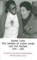 Start Over Sister love : the letters of Audre Lorde and Pat Parker 1974-1989