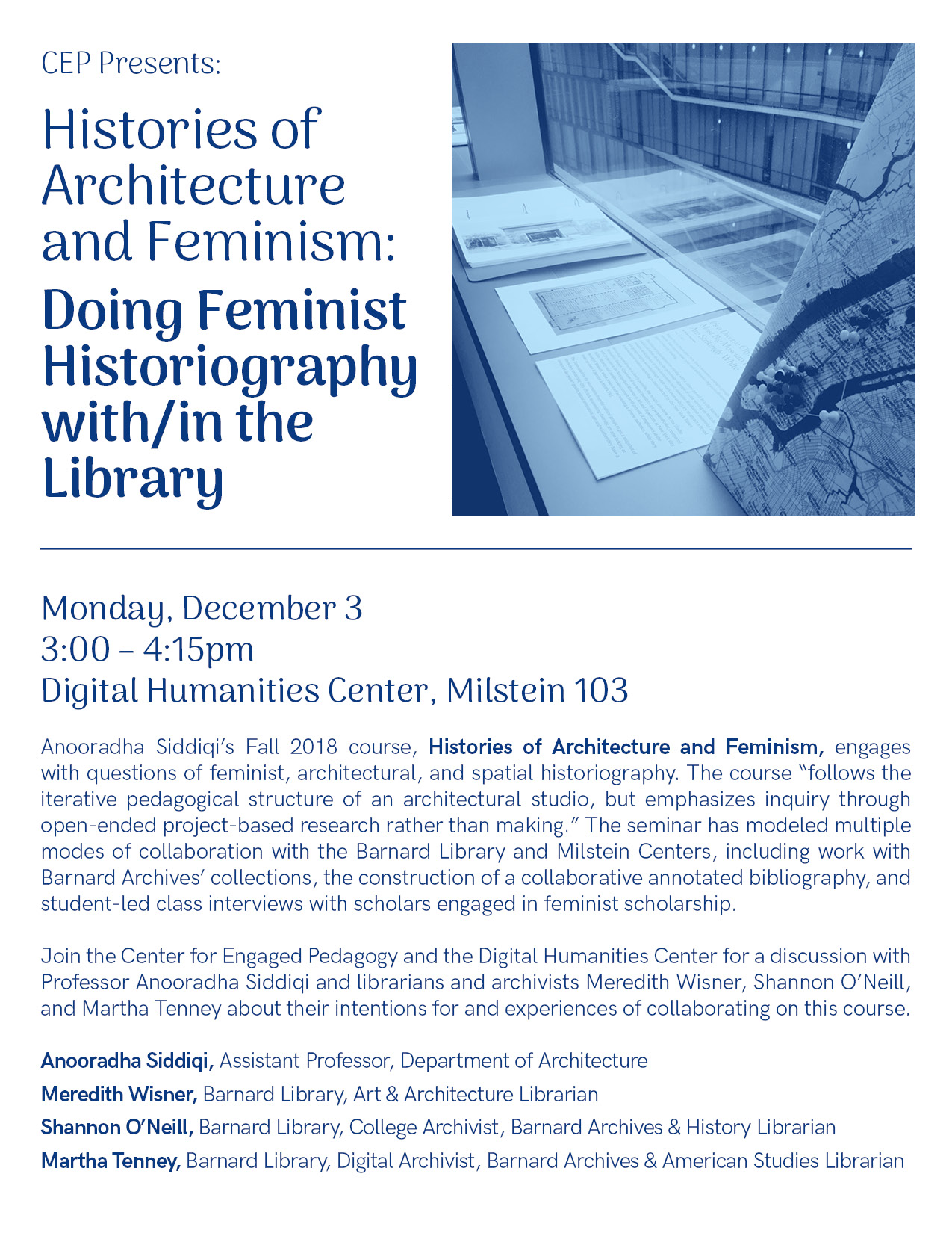 Event Flyer. In the upper right corner there is a photo of archival material and a map of Manhattan, demonstrating one of the class's collaborations with the Barnard Archives.